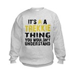Trekkie Thing Kids Sweatshirt