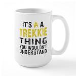 Trekkie Thing Large Mug