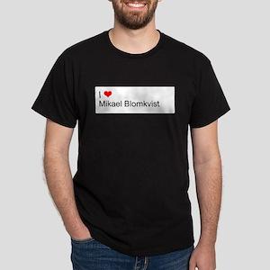 I Love Mikael Blomkvist Dark T-Shirt