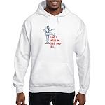 Kick your ass martial arts Hooded Sweatshirt