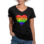 I am loved no matter what Women's V-Neck Dark T-Sh
