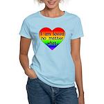 I am loved no matter what Women's Light T-Shirt