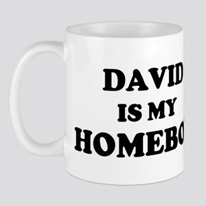 David Is My Homeboy Mug