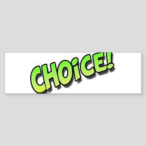Choice Green Sticker (Bumper)