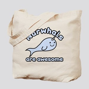 Narwhals Are Awesome Tote Bag