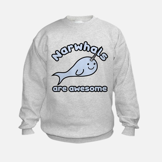 Narwhals Are Awesome Sweatshirt