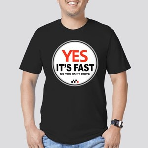 Yes It's Fast Men's Fitted T-Shirt (dark)
