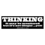 Thinking is not illegal (Bumper Sticker 50 pk)