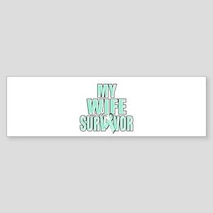 My Wife is a Survivor Sticker (Bumper)