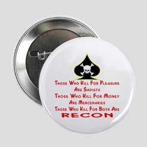 "Kill For Both Are RECON 2.25"" Button"