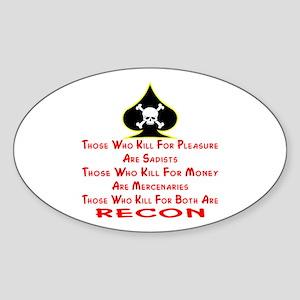 Kill For Both Are RECON Sticker (Oval)