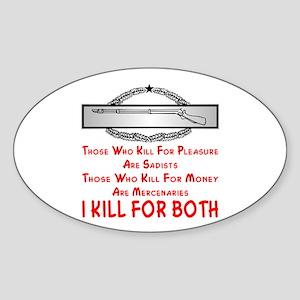 Pleasure And Money CIB Soldiers Sticker (Oval)