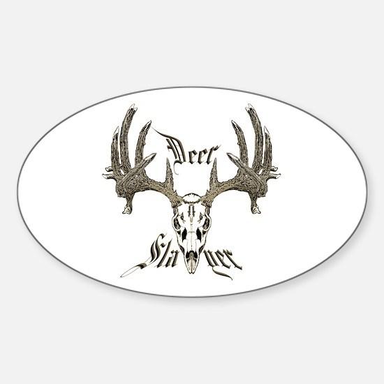 Deer slayer 1 Sticker (Oval)