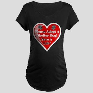 Adopt A Shelter Dog Maternity Dark T-Shirt