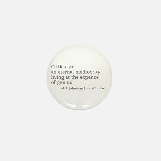 Critics Mini Button