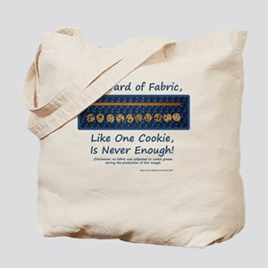 One Yard of Fabric Tote Bag