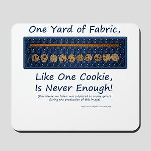 One Yard of Fabric Mousepad