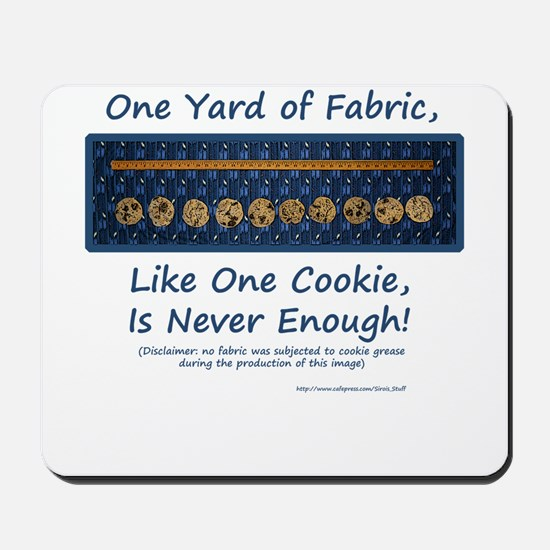 One Yard of Fabric Mousepad