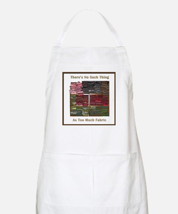 There's No Such Thing As Too Apron