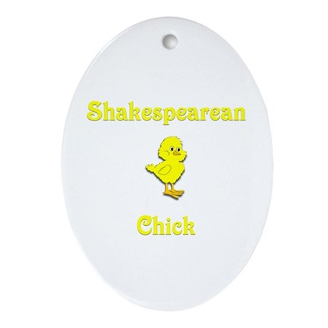 Shakespearean Chick Ornament (Oval)