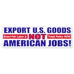 Don't Export U.S. Jobs Bumper Sticker