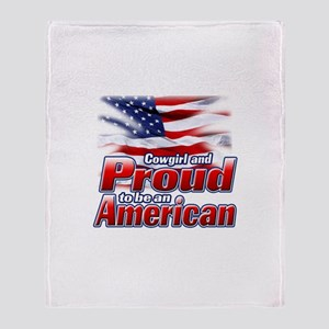 Cowgirl and Proud to be an Am Throw Blanket