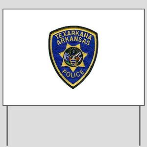 Texarkana Police Yard Sign