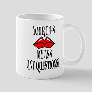 Kiss My Ass Mug