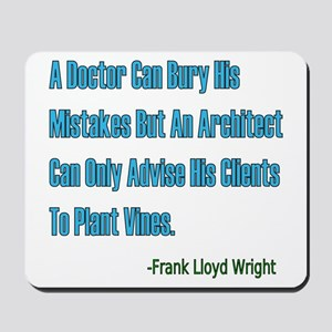 Architects and Doctors Mousepad