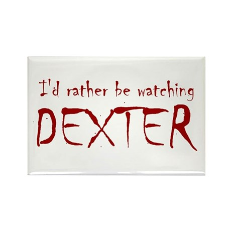 I'd rather be watching Dexter Rectangle Magnet (10