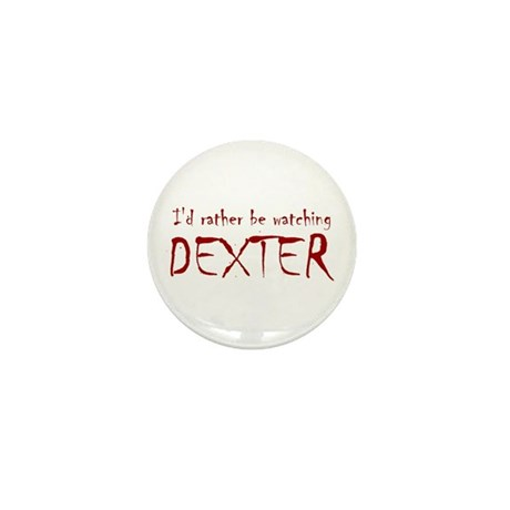 I'd rather be watching Dexter Mini Button (10 pack