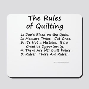 The Rules of Quilting Mousepad