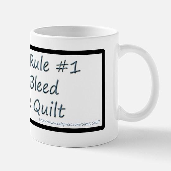 Quilting Rule #1 Mug