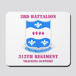 DUI - 3rd Bn - 312th Regt (TS) with Text Mousepad