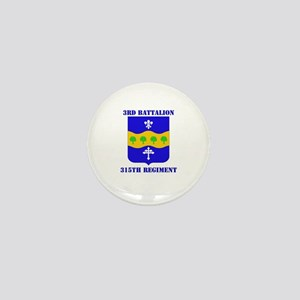 DUI - 3rd Bn - 315th Regt with Text Mini Button
