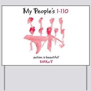 My People's 1-110 by MAXarT Yard Sign