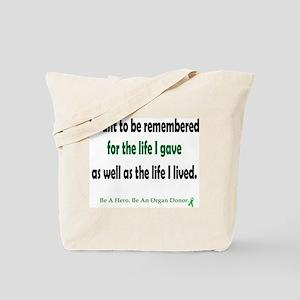 Life Given Tote Bag