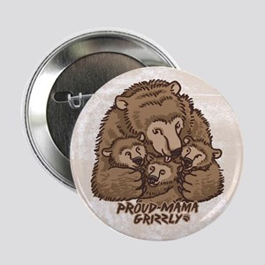 """Proud Mama Grizzly 2.25"""" Button"""