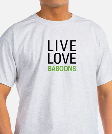 Live Love Baboons T-Shirt
