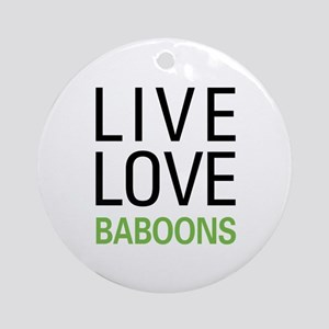 Live Love Baboons Ornament (Round)