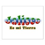Jalisco es mi Tierra Small Poster