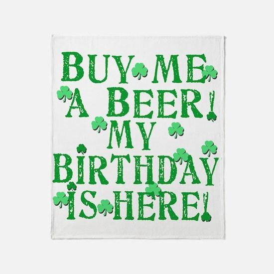 Buy Me a Beer Irish Birthday Throw Blanket