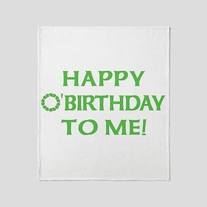 Happy O'Birthday to Me Throw Blanket