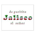 De Puritito Jalisco Small Poster