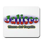 Tierra del Tequila Mousepad