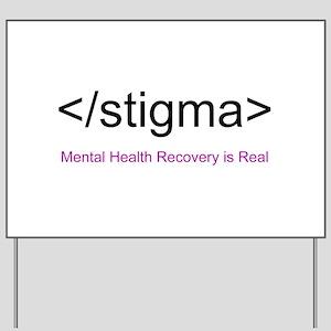 End Stigma HTML Yard Sign