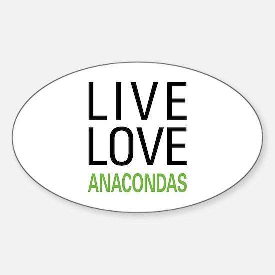 Live Love Anacondas Sticker (Oval)
