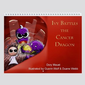 Ivy Battles the Cancer Dragon Wall Calendar