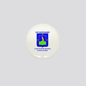 1st Bn - 314th Infantry (TS) with Text Mini Button