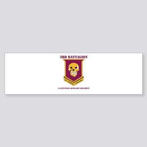 DUI - 3rd Bn - 314th FAR with Text Sticker (Bumper